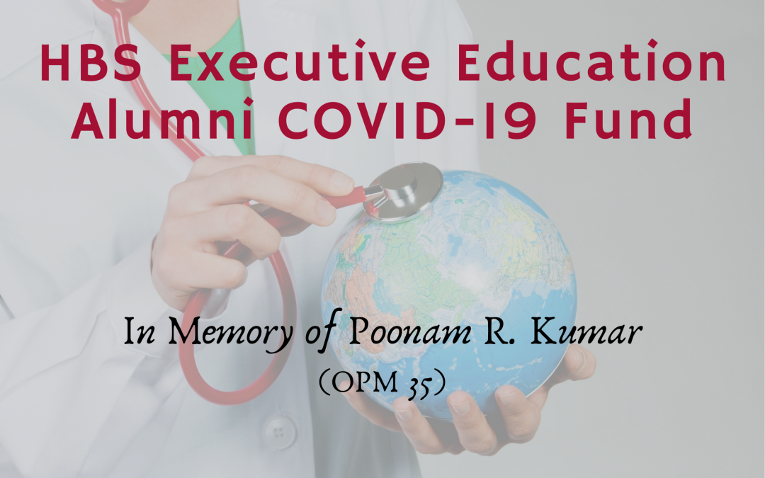 The HBS Executive Education Alumni COVID-19 Fund